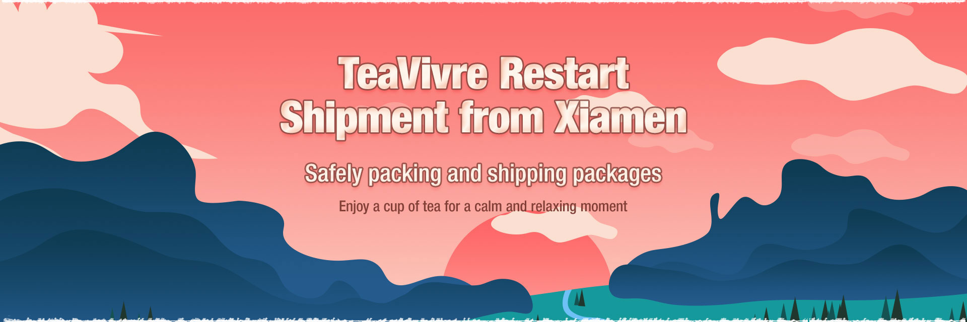 TeaVivre Restart Shipment from Xiamen